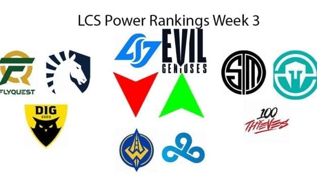 LCS POWER Rankings Week 3