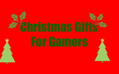 Christmas Gifts For Gamers