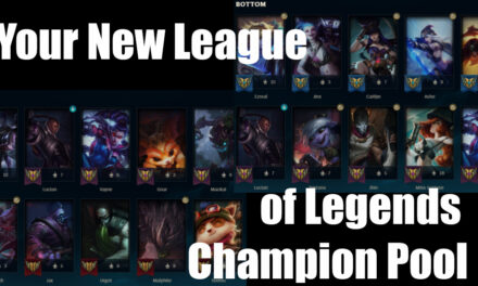 Your New League Of Legends Champion Pool