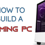 How To Build A Gaming PC In 2020 (Beginner's Guide)
