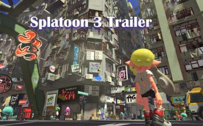 Splatoon 3 Trailer Revealed During Nintendo Direct Event